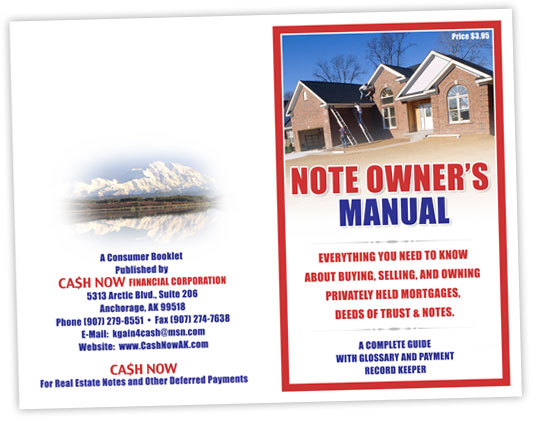 Note Owner's Manual -- Everything you need to know about buying, selling and owning privately held mortgages, deeds of trust and notes.  A complete guide with glossary and payment record keeper.